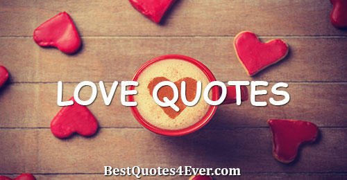 Love Quotes and Sayings Collection