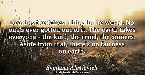 Cruel World Quotes Best 105 Famous Quotes About Cruel: Svetlana Alexievich Quotes