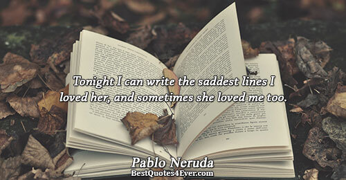pablo neruda tonight i can write  ee rathriyil njan ezhuthunnu meets neruda's tonight i can write  admirers  of chilean nobel laureate pablo neruda could not have failed.