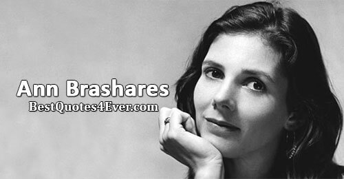 Ann Brashares Quotes at Best Quotes Ever