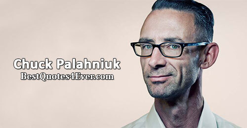 Chuck Palahniuk Quotes at Best Quotes Ever