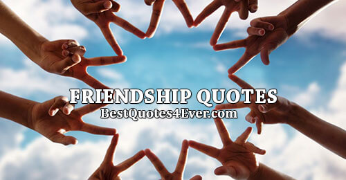 Friendship Quotes, Sayings and Messages Collection