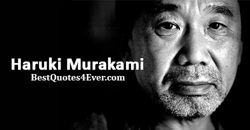 Haruki Murakami Quotes at Best Quotes Ever