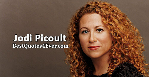Jodi Picoult Quotes at Best Quotes Ever
