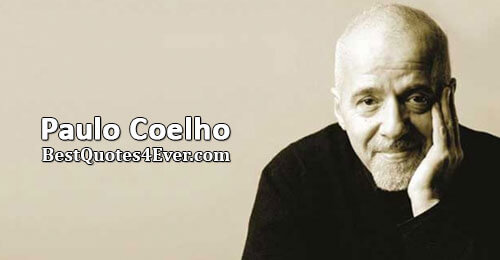 Paulo Coelho Quotes at Best Quotes Ever