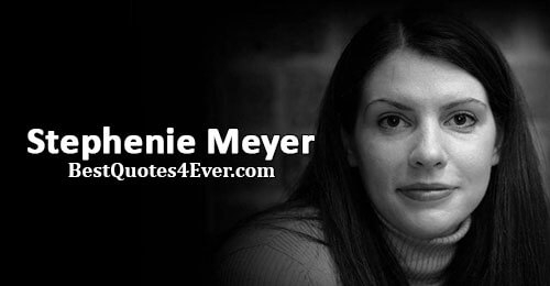 Stephenie Meyer Quotes at Best Quotes Ever