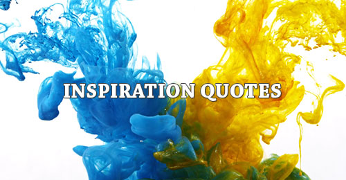 Inspiration Picture Quotes