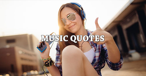 Music Picture Quotes