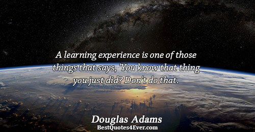 Douglas Adams Quotes Best Quotes Ever