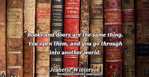 Books and doors are the same thing. You open them, and you go through into another