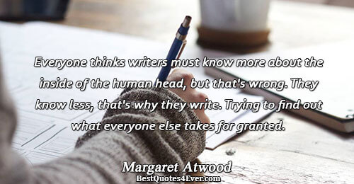 Everyone thinks writers must know more about the inside of the human head, but that's wrong.