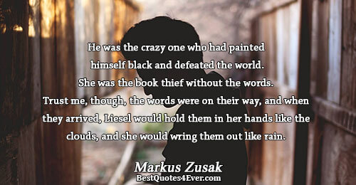 He was the crazy one who had painted himself black and defeated the world. She was