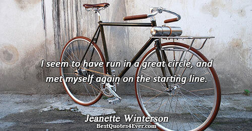 I seem to have run in a great circle, and met myself again on the starting