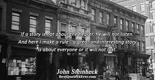 the life story of john steinbeck The harvest gypsies, by john steinbeck essay everyone has a life history, john steinbeck also has a history of his own his life story began.