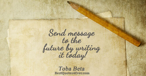 Send message to the future by writing it today!. Toba Beta Writing Messages