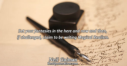 Set your fantasies in the here and now and then, if challenged, claim to be writing