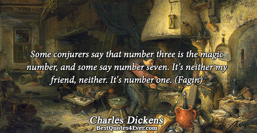 Some conjurers say that number three is the magic number, and some say number seven. It's