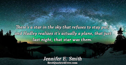 There's a star in the sky that refuses to stay put, and Hadley realizes it's actually